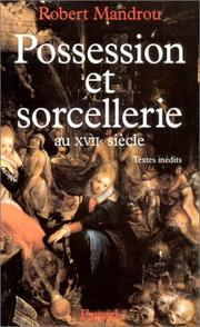 Cover of: Possession et sorcellerie au XVIIe siècle | Mandrou, Robert.