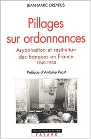 Cover of: Pillages sur ordonnances | Jean-Marc Dreyfus