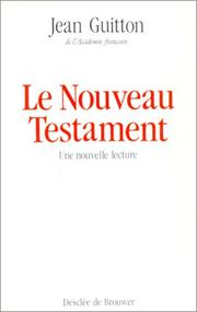 Cover of: Le Nouveau Testament | Jean Guitton