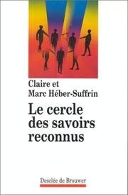 Cover of: Le cercle des savoirs reconnus by Claire Héber-Suffrin