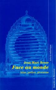 Cover of: Face au monde by Jean-Marc Besse