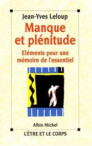 Cover of: Manque et plénitude | Jean-Yves Leloup