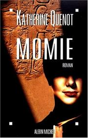 Cover of: Momie | Katherine Quenot