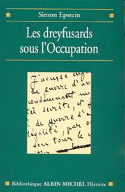 Cover of: Les dreyfusards sous l'Occupation | Simon Epstein