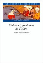 Cover of: Mahomet, fondateur de l'islam by Pierre de Beaumont