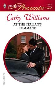 Cover of: At The Italian's Command by Cathy Williams