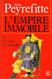 Cover of: L'Empire Immobile by A Peyrefitte