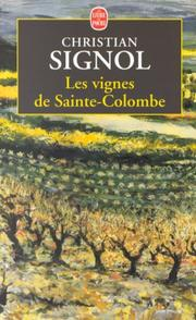 Cover of: Les vignes de Sainte-Colombe | Christian Signol