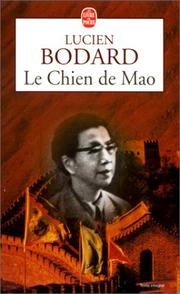 Cover of: Le chien de Mao by Lucien Bodard