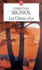 Cover of: Les chenes d'or | Christian Signol