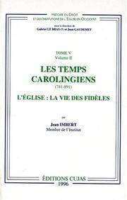 Cover of: Les temps carolingiens, 741-891 : l'Eglise by Jean Imbert