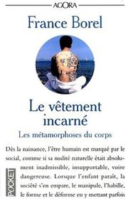 Cover of: Vêtement incarné | France Borel