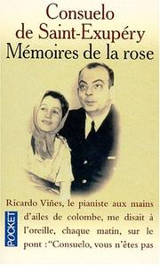 Cover of: Mémoires de la rose | Consuelo de Saint-Exupéry