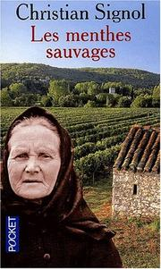 Cover of: Les menthes sauvages | Christian Signol