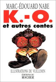 Cover of: K.-O. et autres contes | Marc-Edouard Nabe