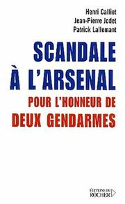 Cover of: Scandale à l'arsenal by Henri Calliet