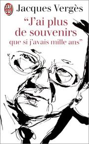 Cover of: J`AI Plus De Souvenirs Que SI J`Avais Mille | Jacques Verges