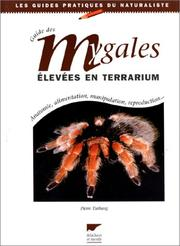 Cover of: Guide des mygales élevées en terrarium | Pierre Turbang