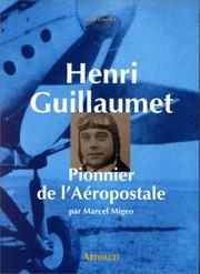 Cover of: Henri Guillaumet by Migeo Marcel