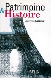 Cover of: Patrimoine et histoire | Jean-Yves Andrieux