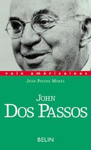 Cover of: John Dos Passos | Jean-Pierre Morel