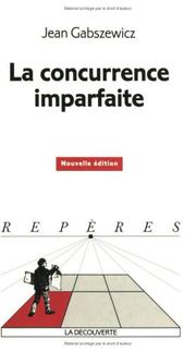 Cover of: Concurrence imparfaite | Jean Gabszewicz