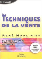 Cover of: Les Techniques de la vente | René Moulinier