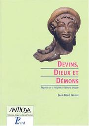 Cover of: Devins, dieux et démons by Jean-René Jannot