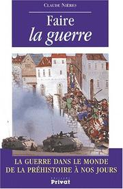 Cover of: Faire la guerre | Claude Nières