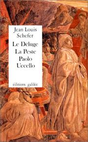 Cover of: Le Déluge, la Peste--Paolo Uccello | Jean Louis Schefer
