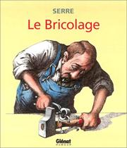 Cover of: Le Bricolage by Claude Serre