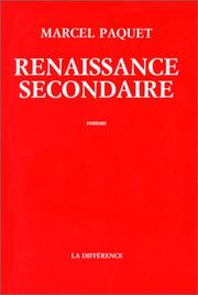 Cover of: Renaissance secondaire | Marcel Paquet