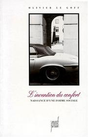 Cover of: L' invention du confort | Olivier Le Goff