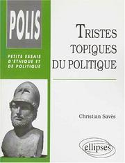 Cover of: Tristes topiques du politique | Christian Savès
