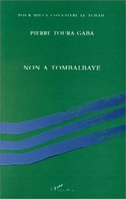 Cover of: Non à Tombalbaye by Pierre Toura Gaba