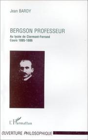 Cover of: Bergson professeur by Jean Bardy