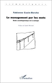 Cover of: Le management par les mots | Fabienne Cusin-Berche