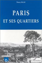 Cover of: Paris et ses quartiers | Thierry Halay