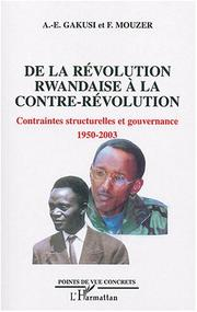 Cover of: De la révolution rwandaise à la contre-révolution | Albert-Enéas Gakusi