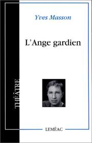Cover of: L' ange gardien by Yves Masson