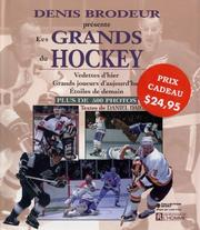 Cover of: Denis Brodeur présente les grands du hockey | Denis Brodeur