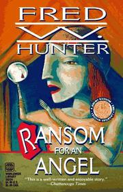 Cover of: Ransom For An Angel | Fred Hunter
