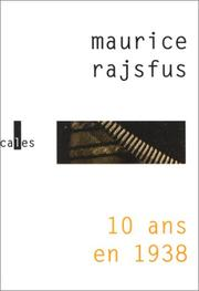 Cover of: 10 ans en 1938 by Maurice Rajsfus