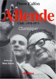Cover of: Allende: Chili, 1970-1973 | Pierre Kalfon
