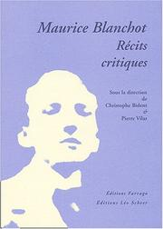"Cover of: Maurice Blanchot, récits critiques by Colloque international ""Maurice Blanchot, récits critiques"" (2003 Paris, France)"