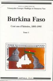 Cover of: Burkina Faso by Colloque international sur l'histoire du Burkina (1st 1996 Ouagadougou, Burkina Faso)