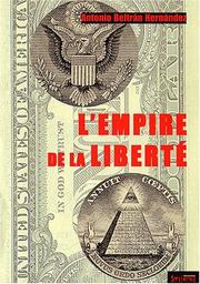 Cover of: L'empire de la liberte | Antonio Beltran