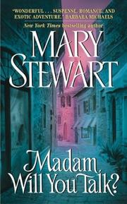 Cover of: Madam, Will You Talk? by Mary Stewart