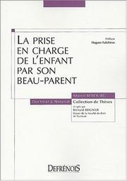 Cover of: La prise en charge de l'enfant par son beau-parent by Muriel Rebourg