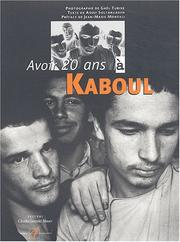 Cover of: Avoir 20 ans à Kaboul by Gaël Turine